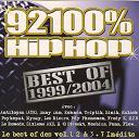 Atk / Dan Dany / Fona & Ismael / H 10 Streekt / Kohndo / Moebius / Rieurs / Sinik / Sixième Aks - 92100 hiphop best of 1999-2004