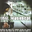Aki / Alibi Montana / Kheimer / Larsen / Les Associés / Lorca / Poison / Samat / Seth Gueko / Sixième Sens / Sms Click / Tepa / Youssoupha / Zone - Adn criminel