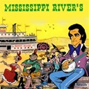 Dick Rivers - Mississippi river's