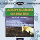 Katrien Delavier - La harpe irlandaise
