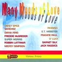 D Luxx / Diana King / E.t. Webster / Frankie Paul / Freddie Mcgregor / Jackraddics / Mickey Simpson / Mickey Spice / Mickeysimpson / Passion / Robbin Lattimar / Sanchez / Silk Garnett / Super Morris - Many moods of love - vol.1
