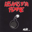 Les Amis De Ta Femme - Noir Et Rouge Aussi Un Peu