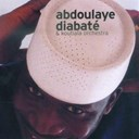 Abdoulaye Diabaté / Koutiala Orchestra - Samory
