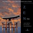 Andr&eacute; Garceau / Bruno Iachini / Denis Rohfritsch - Zen d&ocirc; (musiques des disciplines de l'&acirc;me)