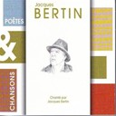 Jacques Bertin - Poetes &amp; chansons