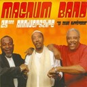 Magnum Band - Magnum band 25e anniversaire (haïti konpa)