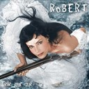 Robert - Celle qui tue
