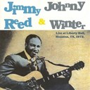 Jimmy Reed / Johnny Winter - Live at libery hall