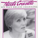 Nicole Croisille - Ses plus belles chansons