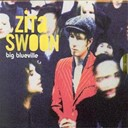 Zita Swoon - Big blueville