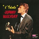 Johnny Hallyday - L'idole, vol. 8 (version coffret les années vogue, vol. 1)