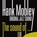 Hank Mobley - The sound of  (original jazz sound)