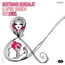 April March / Bertrand Burgalat - Roseros - single