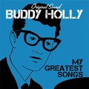 Buddy Holly - My greatest songs (original sound)