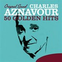 Charles Aznavour - 50 golden hits (original sound)