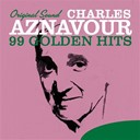 Charles Aznavour - 99 golden hits (original sound)