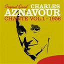Charles Aznavour - Charles aznavour chante, vol. 1 (1956) (original sound)