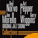 Art Pepper / Gerry Wiggins / Joe Morello / Red Norvo - Collections (original jazz sound)