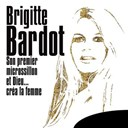Brigitte Bardot - Son premier microssillon &quot;et dieu... cr&eacute;a la femme&quot; (extraits de la bande originale du film)