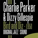 Charlie Parker / Dizzy Gillespie - Bird and diz (1950) (original jazz sound)