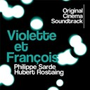 Philippe Sarde - Violette et françois (original cinema soundtrack)