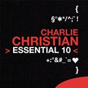 Charlie Christian - Charlie christian: essential 10