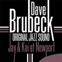 Dave Brubeck - Jay & kai at newport (live) (original jazz sound)