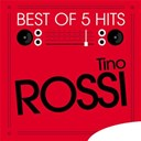 Tino Rossi - Best of 5 hits - ep