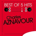 Charles Aznavour - Best of 5 hits - ep