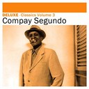 Compay Segundo - Deluxe: classics, vol. 3
