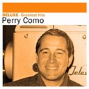 Perry Como - Deluxe: greatest hits