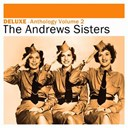 The Andrews Sisters - Deluxe: anthology, vol. 2
