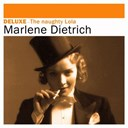 Marlène Dietrich - Deluxe: the naughty lola