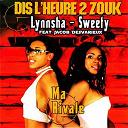 Lynnsha / Sweety - Dis l'heure 2 zouk: ma rivale (feat. jacob desvarieux) - single