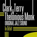 Terri Clark / Thelonious Monk - In orbit (original jazz sound)