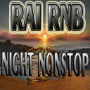 Compilation - Raï Rnb Night Nonstop
