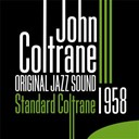 John Coltrane - Original jazz sound: standard coltrane