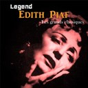&Eacute;dith Piaf - Legend: edith piaf, les grands classiques