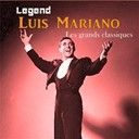 Luis Mariano - Legend: luis mariano,&nbsp;les grands classiques
