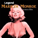 Marilyn Monroe - Legend: greatest hits - marilyn monroe