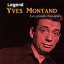 Yves Montand - Legend: les grands classiques -&nbsp;yves montand