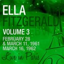 Ella Fitzgerald : Live in paris, vol. 3 - ella fitzgerald