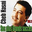 Cheb Hasni - Ses plus grands succès, vol. 2