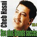 Cheb Hasni - Ses plus grands succès, vol. 4