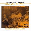 Nass El Ghiwan - Musique du monde: chants gnawa du maroc