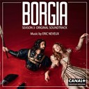Eric Neveux - Borgia Season 3 (Original Soundtrack from the TV Series)