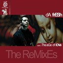 Da Fresh - The age of love (the remixes)
