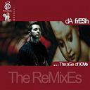 Da Fresh - The age of love (the remixes)