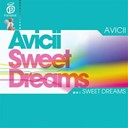 Avicii - Sweet dreams