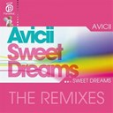 Avicii - Sweet dreams (the remixes)